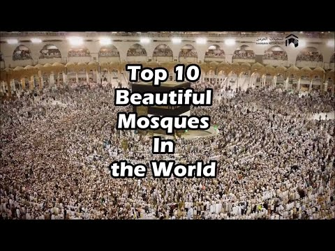 Top 10 Beautiful Mosques in the World  [UPDATED]