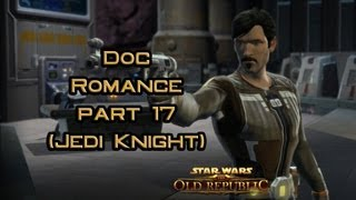 SWTOR Doc Romance part 17: Little scamps with Doc (version 2)
