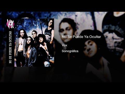 Vox - No Se Puede Ya Ocultar (1993) || Full Album ||