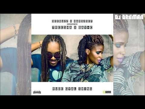 Treesha x Bay-C - Rude Gyal Swing (July 2016, DeeBuzz & Hard2Def)