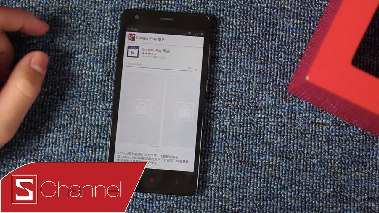 Schannel – Hướng dẫn cài đặt Google Play, dịch vụ Google không cần root máy cho máy Trung Quốc
