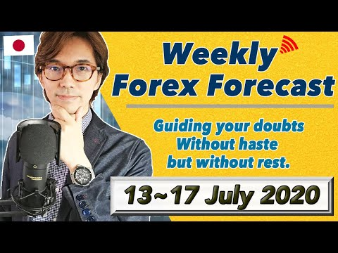 Weekly Forecast from 13 to17 July on USD, EUR, GBP, JPY, AUD, Gold, Oil, / 12 July 2020