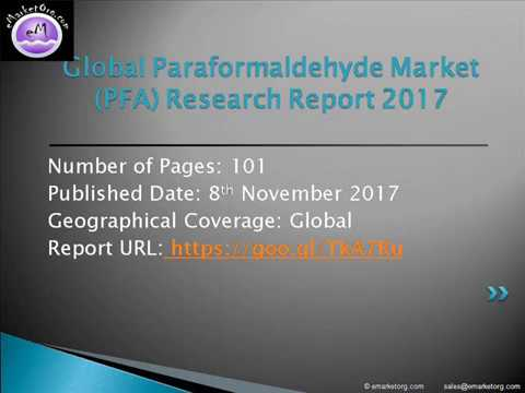 Paraformaldehyde Market (PFA) 2017 Industry Size and Research