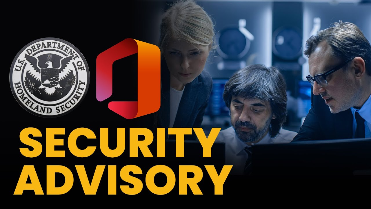 Fixing Vulnerabilities in the DHS Office 365 Security