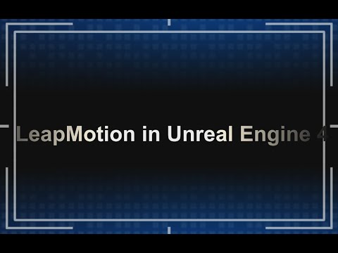 Building a HUD with LeapMotion in Unreal Engine (Blueprints) [Part 1/2]