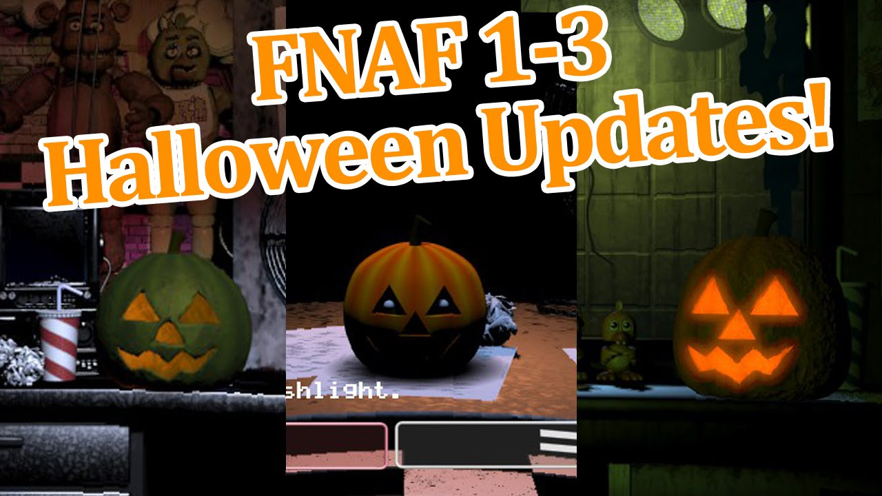 Five nights at freddy's 1-3 Halloween Updates! - YouTube