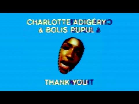 Charlotte Adigéry & BOLIS PUPUL - Thank You mp3 letöltés