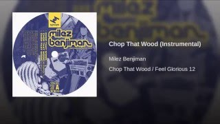 Chop That Wood (Instrumental)