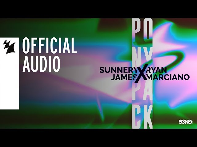 Sunnery James & Ryan Marciano - PONYPACK