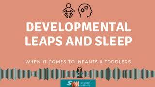 Developmental leaps and sleep