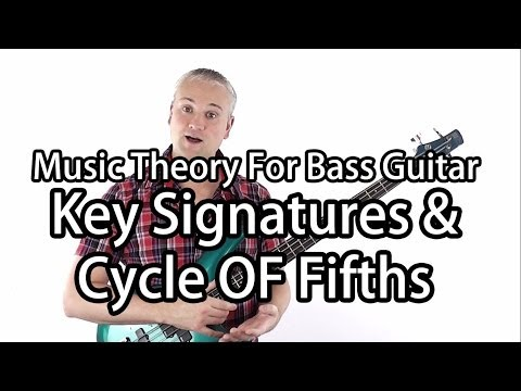 Music Theory For Bass Guitar - Key Signatures & The Cycle of Fifths