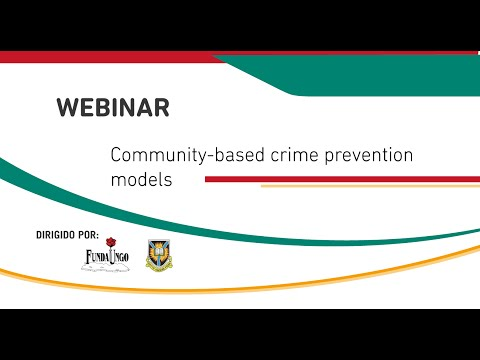 Webinar: Community based crime prevention models