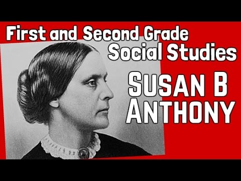 Susan B. Anthony | First and Second Grade Social Studies Lesson