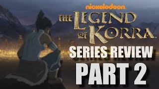 The Legend Of Korra Series Review Part 2 (Books 3/4)