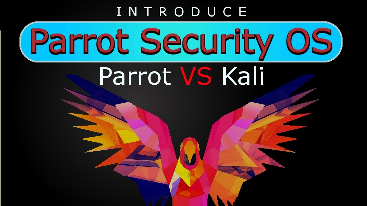 [Hindi] Introduce Parrot Security OS   Kali Linux VS ParrotSec OS