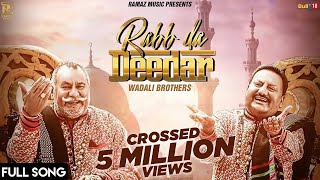 Rabb Da Dedar | Full Official Video | Wadali Brother | Ramaz Music