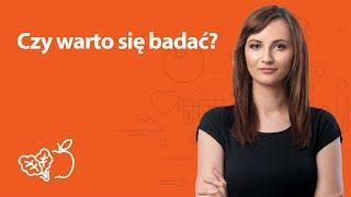 Czy warto się badać? | Kamila Lipowicz | Porady dietetyka klinicznego