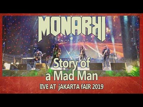 MONARKI LIVE - STORY OF A MAD MAN - LAGU YG BAKAL ADA  DI EP 2 NANTI #jakartafair2019