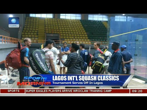 Lagos Int'l Squash Classics As 14 Players Hit Camp For Nigeria Poland Pt.1 |Sports This Morning|