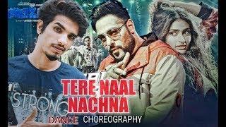 Nawabzaade: TERE NAAL NACHNA Dance choreography Akash khode | punit raghav dharmesh badsha athiya