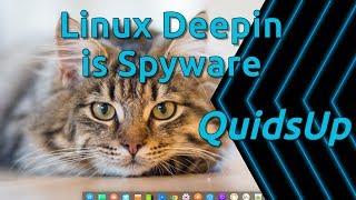 Linux Deepin Is Spyware