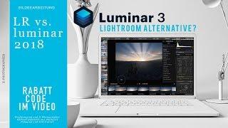 Luminar 2018 mit Bildverwaltung. Test und vergleich mit Lightroom