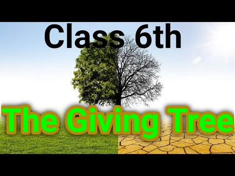Class 6th, The Giving Tree, Part 1 from YouTube · Duration:  12 minutes 31 seconds