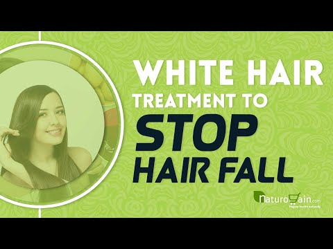 How to Stop Thinning Hair, White Hair Treatment to Stop Hair Fall?