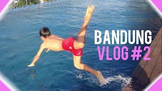 BUDAK BANDUNG | Vlog #2