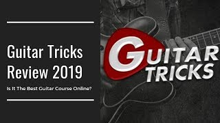 Guitar Tricks Review 2019   Is It The Best Online Guitar Course?
