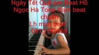 Ngày tết quê em beat Tone Nam HNH