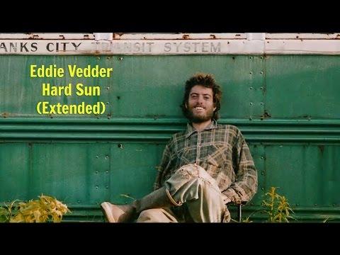 Eddie Vedder - Hard Sun Extended