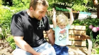 ❤ Our 3 Year Old's Thoughts: Dinosaurs, Sun & Gravity ❤ Thumbnail