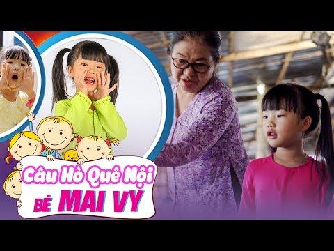 Câu Hò Quê Nội - Bé MAI VY (Thần đồng Âm Nhạc Việt Nam)
