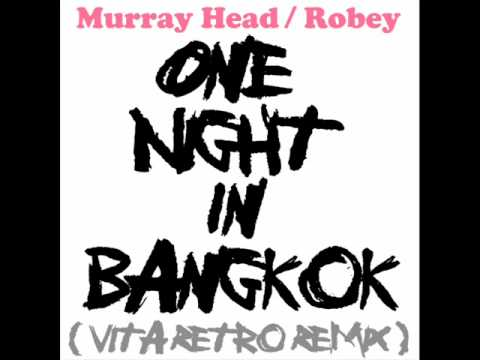 Murray Head & Robey  One Night In Bangkok Vitas Retro Remix