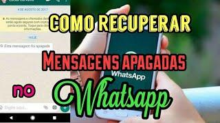 Como Recuperar Mensagens Apagadas para todos no Whatsapp