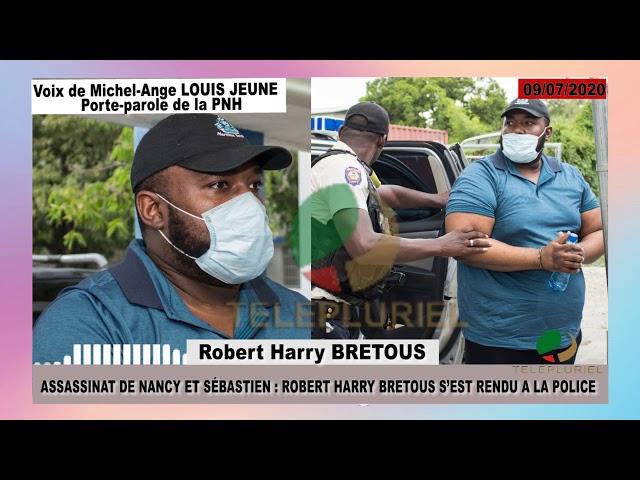 Assassinat de Nancy et Sébastien: Robert Harry BRETOUS s'est rendu à la police.