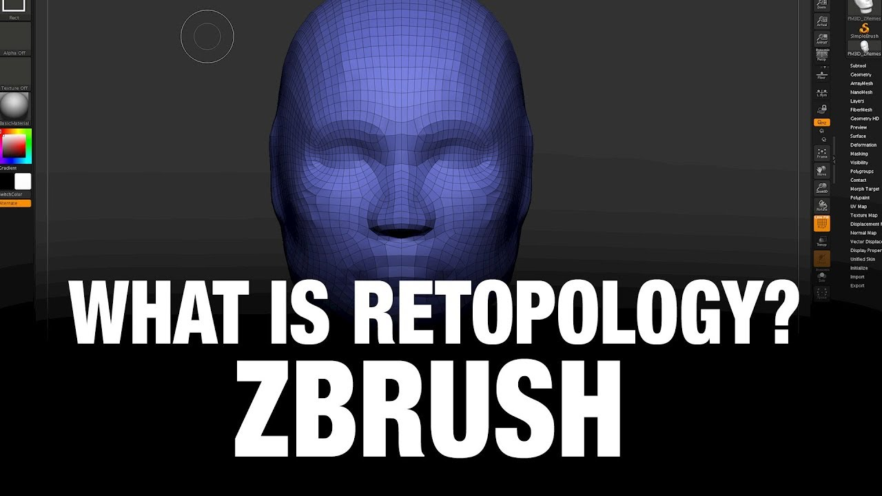 What is Retopology and how to do it in ZBrush?
