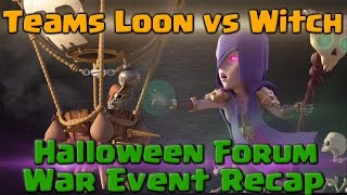Team Loon vs Team Witch – Halloween Forum War Event | Clash of Clans