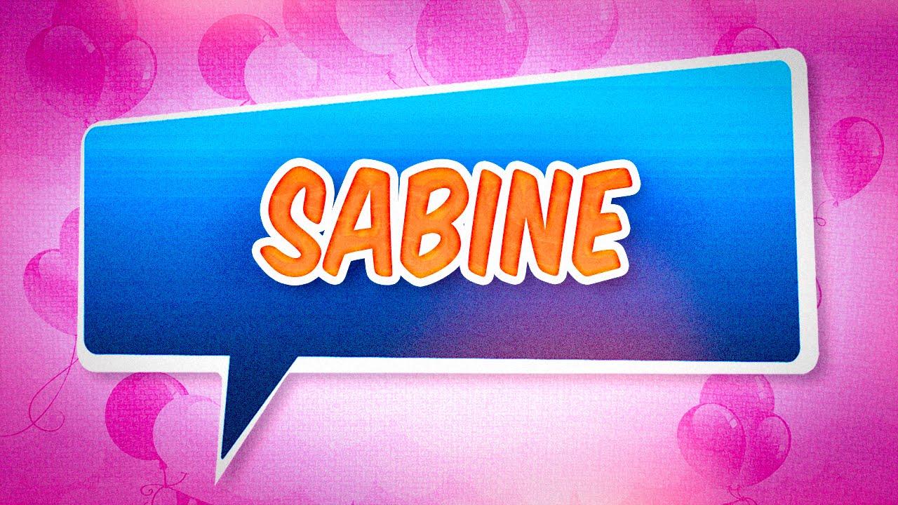 Joyeux Anniversaire Sabine Youtube