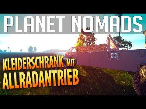 PLANET NOMADS #02   Kleiderschrank mit Allradantrieb   Gameplay German Deutsch