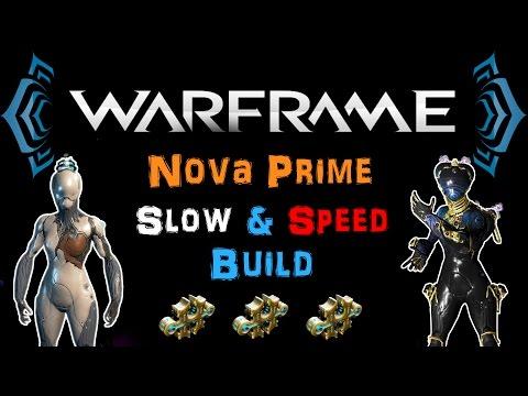 [U18.14] Warframe - Nova Prime Slow & Speed Build [3 Forma]   N00blShowtek