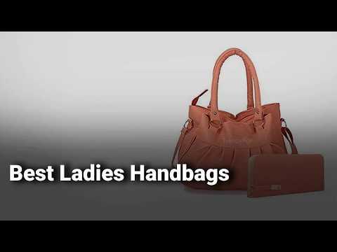 Best Ladies Handbags In India: Complete List With Features, Price Range & Details - 2019