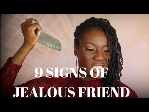 STORYTIME: 9 Signs of A Jealous Best Friend