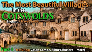 The Most Beautiful ENGLISH villages in the COTSWOLDS - Part 1