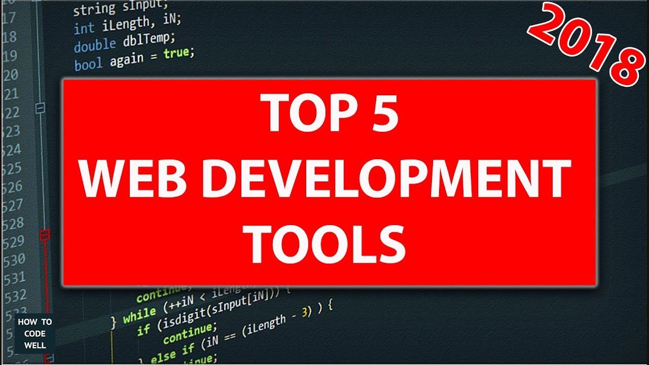 Top 5 Web Development Tools 2018