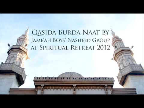 Qasida Burda By Jame'ah Boys' Nasheed Group - Spiritual Retreat 2012