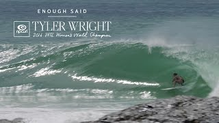Tyler Wright | Enough Said (The Gold Coast, March 8, 2017)