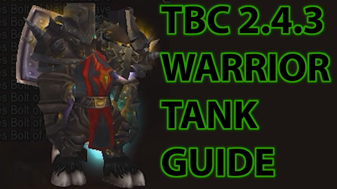 TBC Warrior Tank Guide for 2 4 3