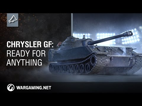 World of Tanks - Chrysler GF: Ready for anything